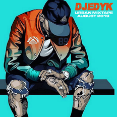 DJ EDY K-Urban Mixtape August 2019 (Current R&B, Hip Hop) Ft Chris Brown,French Montana, Tory Lanez