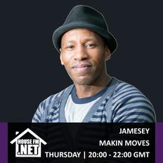 Jamesey - Makin Moves 14 NOV 2019