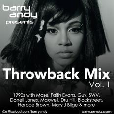 '90s Throwback Mix  // @IAmBarryAndy on IG, FB & Twitter