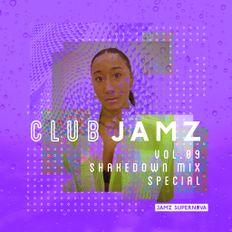 Club Jamz Vol 9: Shakedown Mix Special