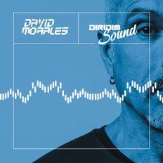 DAVID MORALES DIRIDIM SOUND MIX SHOW #107