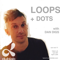 Dan Digs on Dublab - Loops + Dots Ep 23 - SAULT, Unknown Mortal Orchestra, Gabriels - 10.11.20
