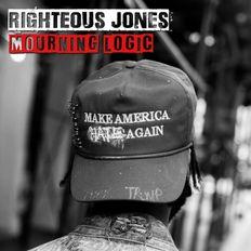 Righteous Jones: Mourning Logic