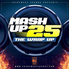 MashUp 25 - The Wrap Up