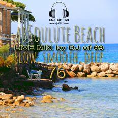 AbSoulute Beach Vol. 76 - slow smooth deep