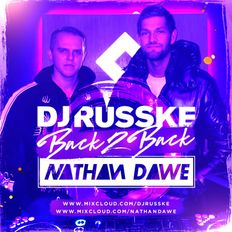 DJ Russke & Nathan Dawe [B2B M1X]