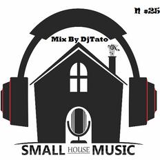 Melodic House By DjTato #25