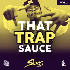 That Trap Sauce Vol.2 | @DJSemo