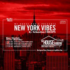 Sebastian Creeps aka Gil G - New York Vibes Radio Show on MyHouseRadio.fm NYC EP014