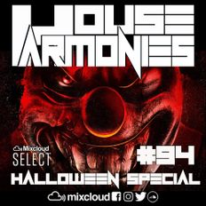 House Harmonies - 94 (Halloween Special)