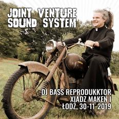 Joint Venture Sound System - Maken set, Chmielowa Dolina, Łódź, 30-11-2019