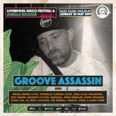 Groove Assassin Live @ Jungle Boogie Liverpool Disco Festival 6 - 05/05/19