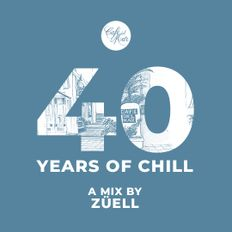 Café del Mar: 40 Years of Chill · Mix #6 by Züell