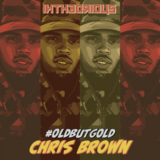 SELECT EXCLUSIVE Chris Brown  | @intheorious | #OldButGold Vol 20