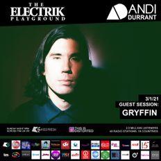 Gryffin - Electrik Playground Guest Session Jan 2021