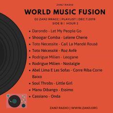 World Music Fusion with DJ Zanj Rracc | Dec.7.2019 |  Jazz Italia, Dancehall & Golden Haitian.