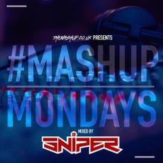 #MixMondays Mixed By DJSniperUK
