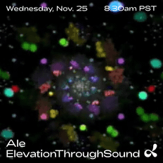 Ale – Elevation Through Sound (11.25.20)