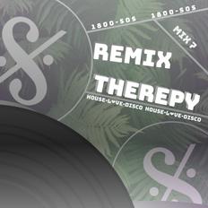 Remix Therapy | My Big Dance Favorites! | Mix 7