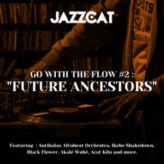 "Go with the flow #2 : ""Future ancestors"""