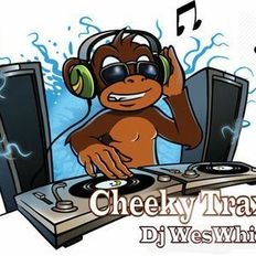 Dj WesWhite - Cheeky Traxx First Released Mix (2004)