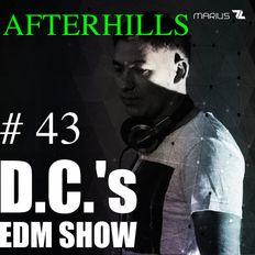 Marius D.C. - DC's EDM Show - #44  AFTERHILLS Festival