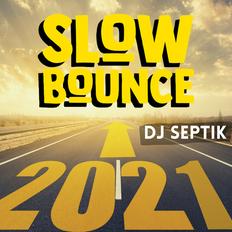 SlowBounce 2020 Reggae & Dancehall Recap with Dj Septik | Episode 17