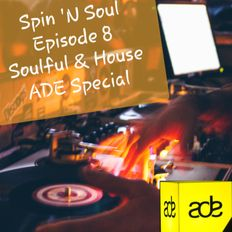 Spin 'n Soul Session ADE Special 18 OCT 2019
