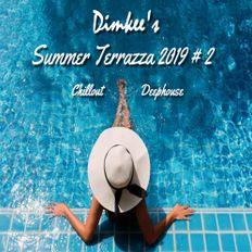 Dimkee's Summer Terrazza 2019 # 2 (Chillout/Deephouse)