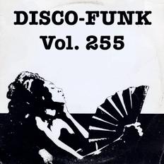 Disco-Funk Vol. 255 - One Hot Night (Fun In New York)