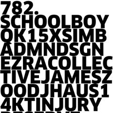 782. NEW SCHOOLBOY Q | EZRA COLLECTIVE | DJ HAUS | MNDSGN | K15 X SIMBAD | INJURY RESERVE | 14KT