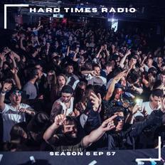 Hard Times Radio #057 - Club Edition III