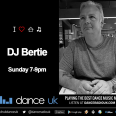 DJ Bertie - Deep House - Dance UK - 19/1/20