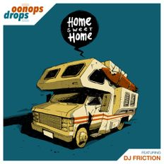Oonops Drops - Home Sweet Home
