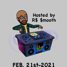 $mooth Groove$ - Feb. 21st-2021 (CKDU 88.1 FM) [Hosted by R$ $mooth]