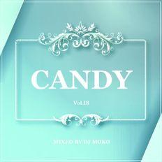 2020 Candy Vol.18 - DJ MOKO MIXXX-