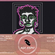 AGA RADIO X SYS TV – EPISODE 25 (MANDARIN DREAMS SPECIAL)