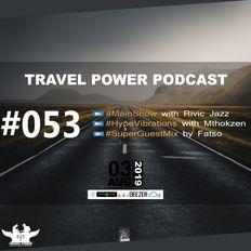 TPP 053 // MainShow (Rivic Jazz), HypeVibrations (Mthokzen), SuperGuestMix (Fatso)
