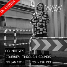 Journey Through Sounds w. Dc Noises at We Are Various I 15-01-21