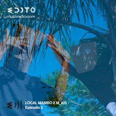 Local Mambo 02 w/ M_AIS