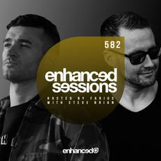 Enhanced Sessions 582 w/ Steve Brian - Hosted by Farius