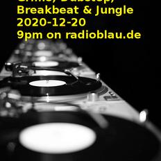Radioshow 2020-12-20 - Dubstep, Grime & Breakbeat