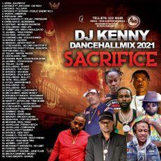 DJ KENNY SACRIFICE DANCEHALL MIX APR 2021