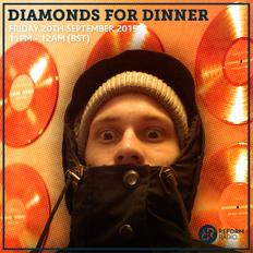 Diamonds For Dinner 20th September 2019