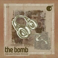 The Bomb 07   10th Anniversary Edition   Neo Soul, R&B, Hip-Hop