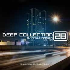 Deep House Collection 28 by Paulo Arruda | June 2019