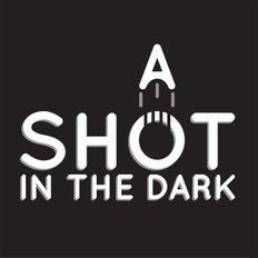A SHOT IN THE DARK......ROCK, HARD ROCK.