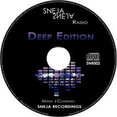 Sneja Recordings Radio Show 002 - mixed by Sneja - 01.08.19