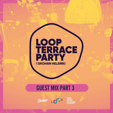 Loop Terrace Party Guest Mix 2019 - Part 3