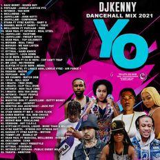 DJ KENNY YO DANCEHALL MIX APR 2021